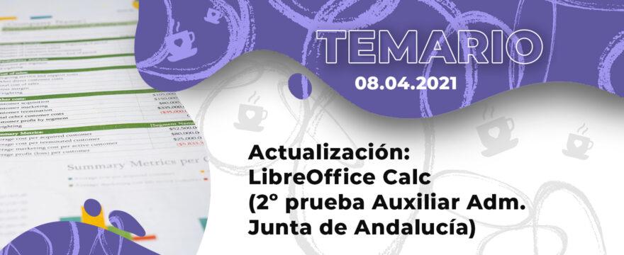 Actualización: LibreOffice Calc (2º prueba Auxiliares Junta de Andalucía)